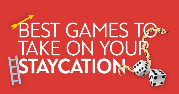 The Best Games to Take On Your Staycation