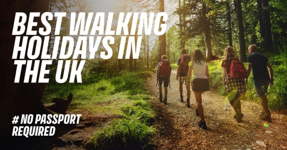 Best Walking Holidays in the UK