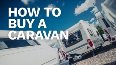 ​How to Buy a Caravan