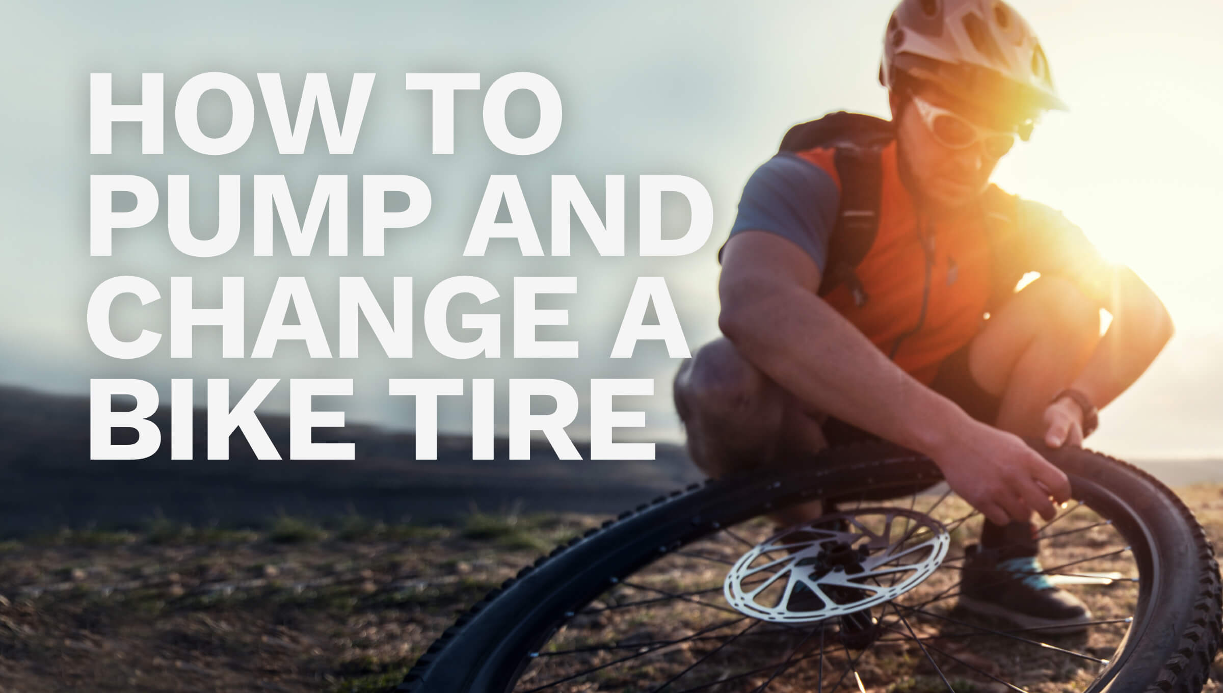 How to Pump and Change a Bike Tire