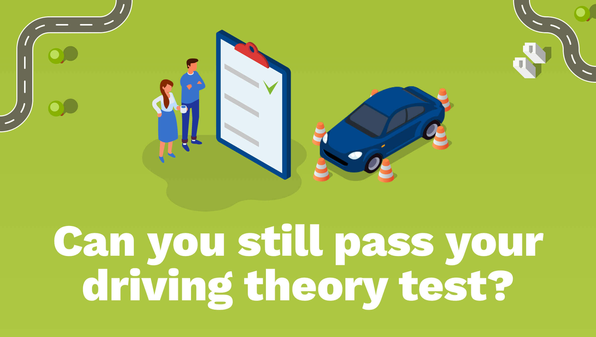 Could You Still Pass Your Driving Theory Test?