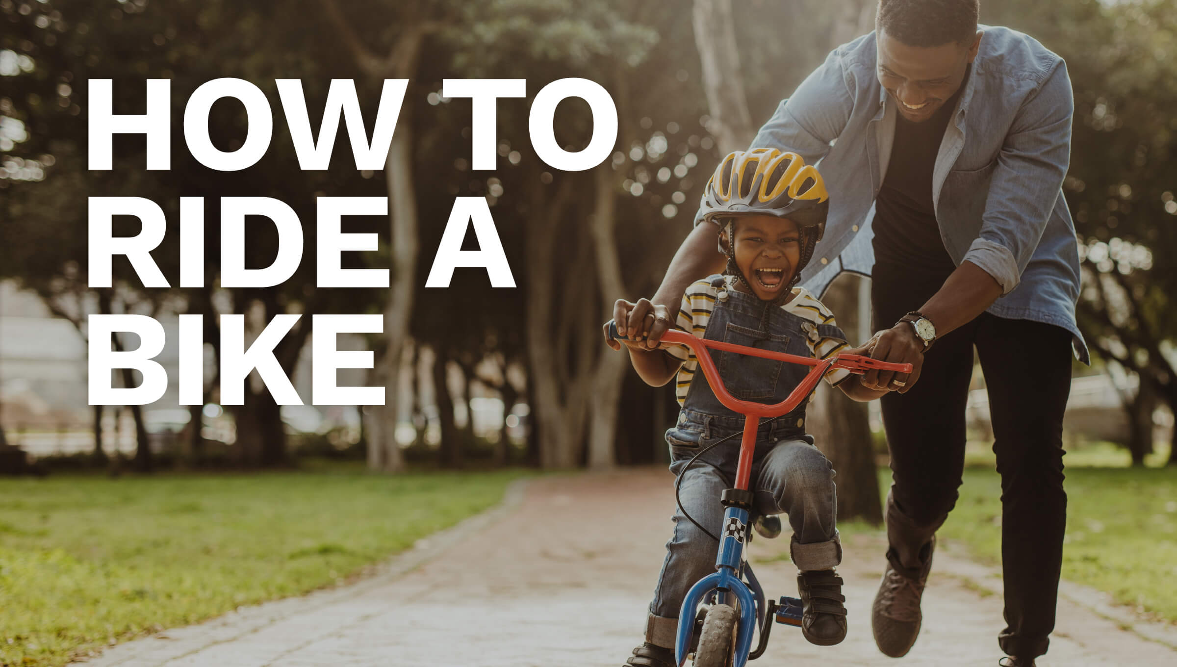 How to Ride a Bike