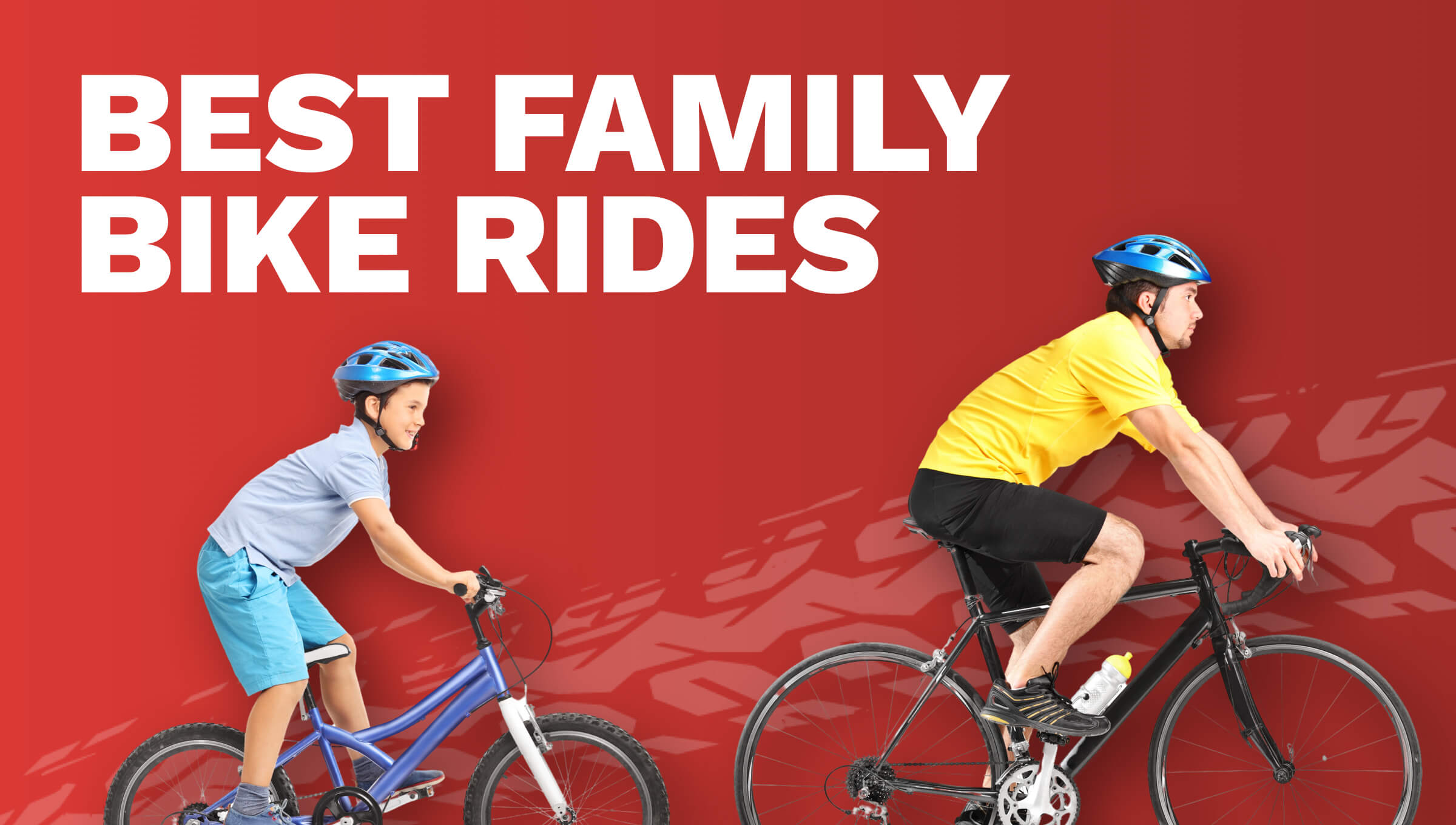 ​Best Family Bike Rides in the UK