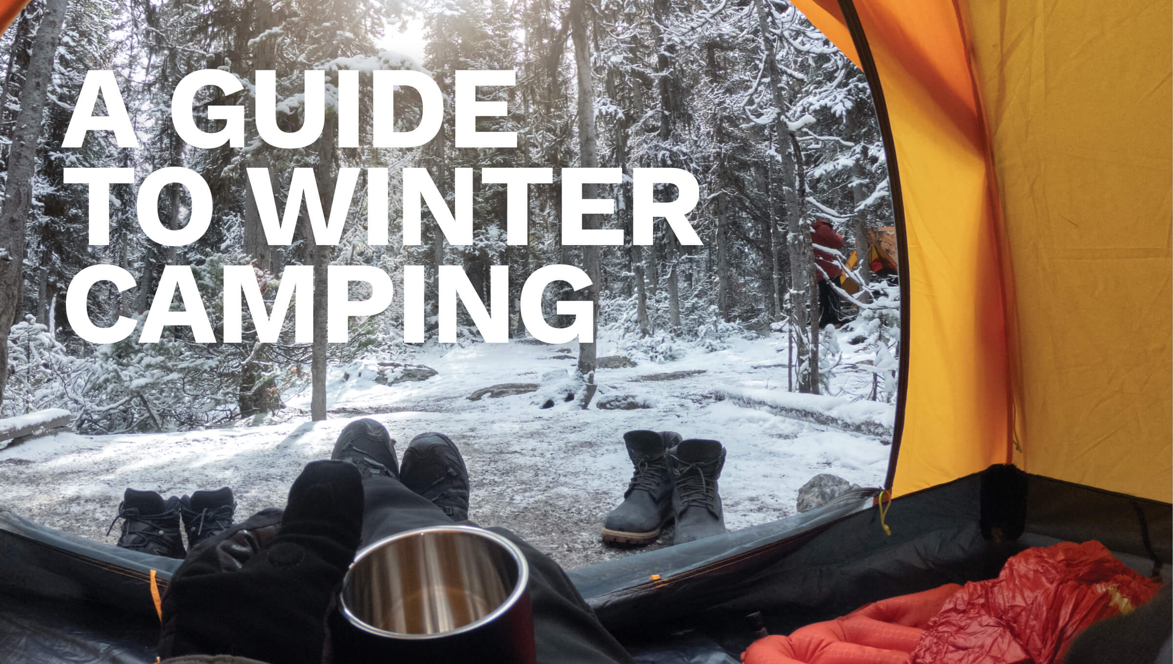 A Guide to Winter Camping
